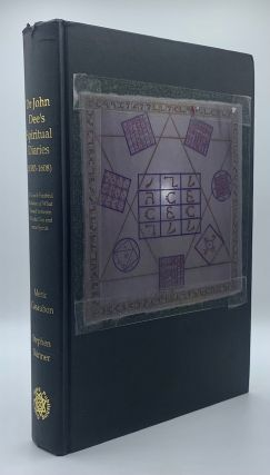 Dr John Dee's Spiritual Diary (1583-1608), being a completely new & reset edition of A True &...