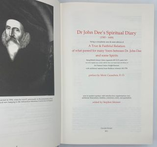 Dr John Dee's Spiritual Diary (1583-1608), being a completely new & reset edition of A True & Faithful Relation of what passed for many Yeers between Dr. John Dee and some Spirits