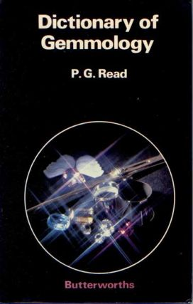 Dictionary of Gemmology. P. G. Read.