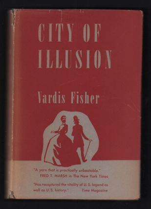 City of Illusion. Vardis Fisher