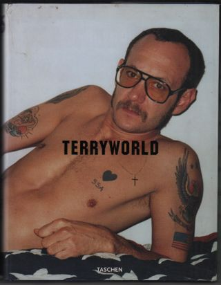 Terryworld: Photographs by Terry Richardson. Terry Richardson, Dian Hanson.