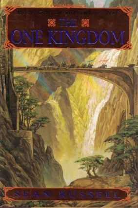 The One Kingdom: Book One of the Swans' War. Sean Russell