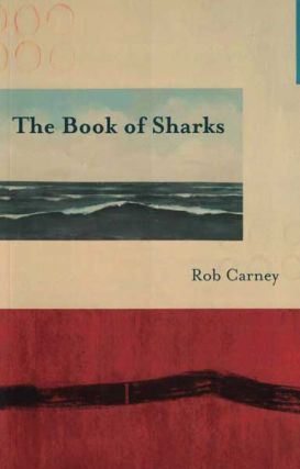 The Book of Sharks. Rob Carney