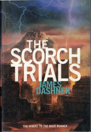 The Scorch Trials. James Dashner