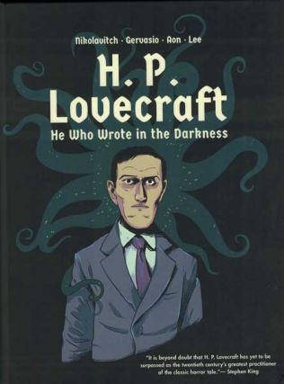 H. P. Lovecraft: He Who Wrote in the Darkness. Alex Nikolavitch, Gervasio, Carlos Aon, Lara Lee, Blue Lotus Prod.