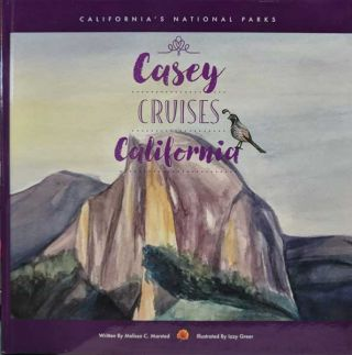 Casey Cruises California. Melissa C. Marsted, Izzy Greer