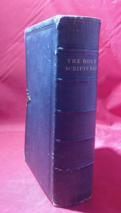 The Holy Scriptures, translated and corrected by the spirit of revelation, by Joseph Smith, Jr.,...