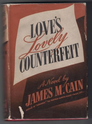 Love's Lovely Counterfeit. James M. Cain