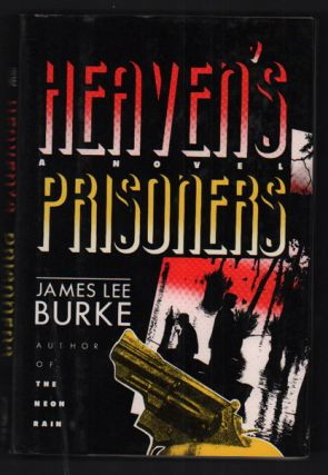 Heaven's Prisoner's. James Lee Burke