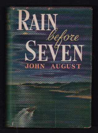 Rain Before Seven. John August, Bernard DeVoto