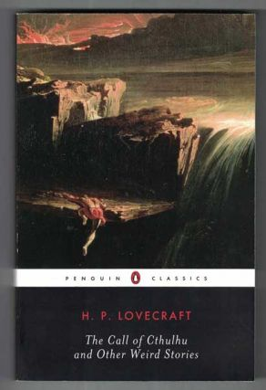 The Call of Cthulhu and Other Weird Stories. H. P. Lovecraft, S. T. Joshi