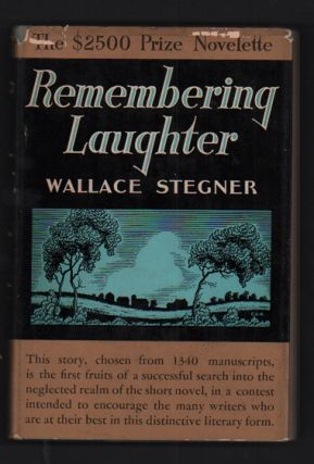 Remembering Laughter. Wallace Stegner