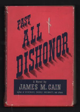 Past All Dishonor. James M. Cain