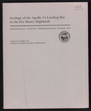 Geology of the Apollo 14 Landing Site in the Fra Mauro Highlands (U. S. Department of the...