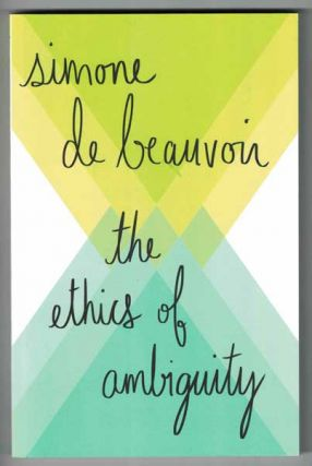 The Ethics of Ambiguity. Simone De Beauvoir.