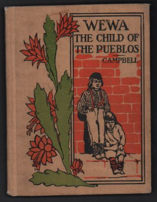 Wewa: The Child of the Pueblos (Young Folk's Library of Choice Literature). Helen L. Campbell