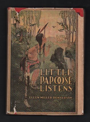 Little Papoose Listens (The Great Outdoor Series). Ellen Miller Donaldson