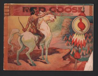 "Red Goose, ""The Ojibwa"": An Indian Story for Boys and Girls. Red Goose Shoes"