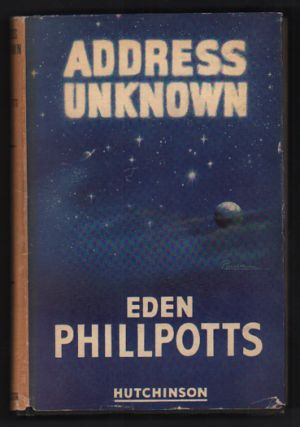 Address Unknown. Eden Phillpotts