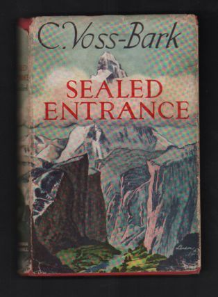 Sealed Entrance. C. Voss-Bark.