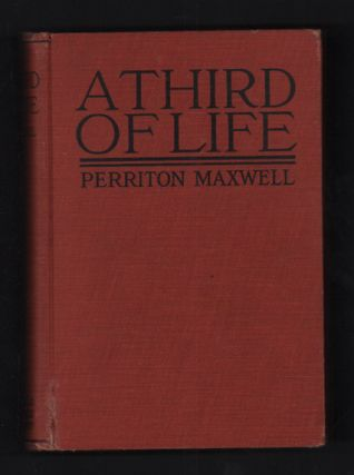 A Third of Life. Perrition Maxwell