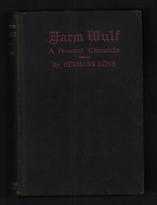 Harm Wulf: A Peasant Chronicle. Hermann Löns, Marion Saunders