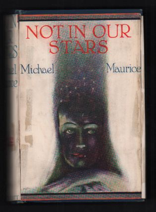 Not in Our Stars. Michael Maurice, Conrad Arthur Skinner