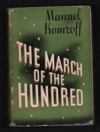 The March of the Hundred. Manuel Komroff