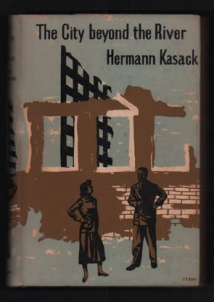 The City Beyond the River. Hermann Kasack