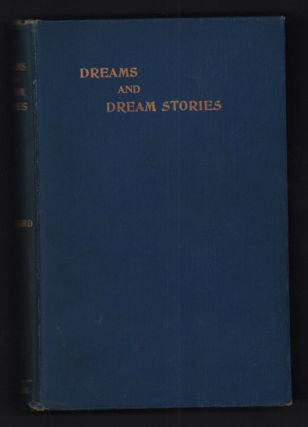 Dreams and Dream-Stories. Anna Kingsford, Samuel Hopgood Hart, Women Doctors, Animal Rights,...