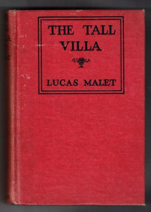 The Tall Villa. Lucas Malet, Mary St. Leger Harrison, Kinglsey
