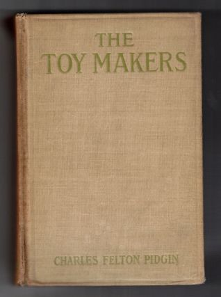 The Toymakers. Charles Felton Pidgin
