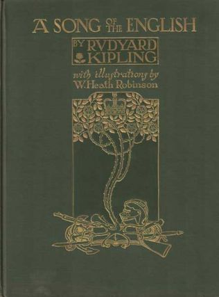 A Song of the English. Rudyard Kipling, W. Heath Robinson