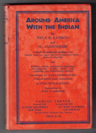 Around America with the Indian. Nina B. Lamkin, M. Jagendorf