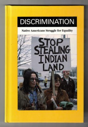 Discrimination: Native Americans Struggle for Equality. Ronald B. Querry