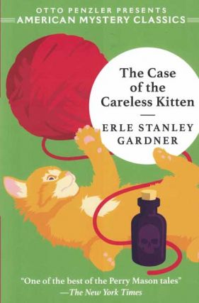 The Case of the Careless Kitten. Erle Stanley Gardner.