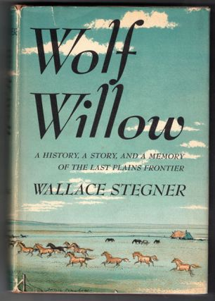 Wolf Willow (Publisher's review copy). Wallace Stegner