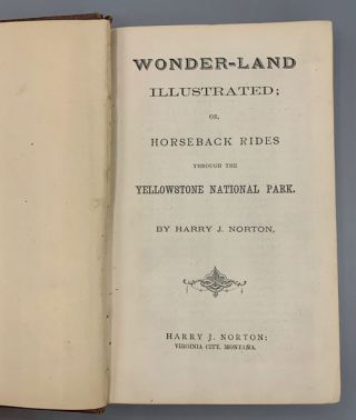 Wonder-Land Illustrated; or, Horseback Rides through the Yellowstone National Park