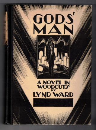Gods' Man: A Novel in Woodcuts (Inscribed by Ward, and with a publisher's letter). Lynd Ward