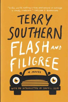 Flash and Filigree: A Novel. Terry Southern