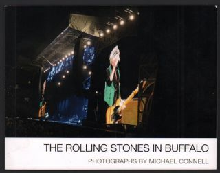 The Rolling Stones in Buffalo [New York]. Michael Connell