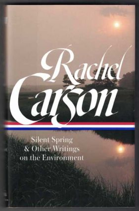 Rachel Carson: Silent Spring & Other Writings on the Environment. Rachel Carson, Sandra...