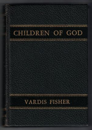 Children of God: An American Epic. Vardis Fisher