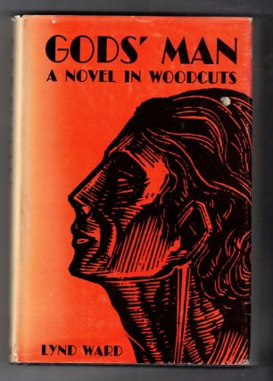 Gods' Man: A Novel in Woodcuts. Lynd Ward