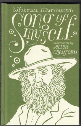 Whitman Illuminated: Song of Myself. Walt Whitman, Allen Crawford
