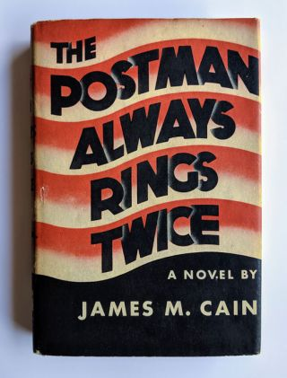 The Postman Always Rings Twice. James M. Cain