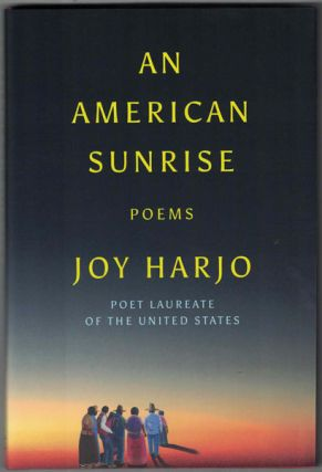 An American Sunrise: Poems. Joy Harjo