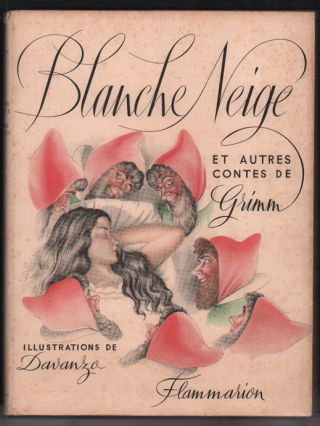 Blanche Neige et Autres Contes de Grimm (Snow White and Other Tales by Grimm). Jacob Grimm,...