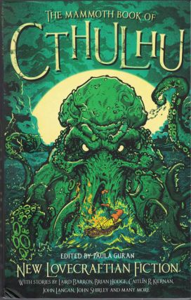 The Mammoth Book of Cthulhu: New Lovecraftian Fiction. Paula Guran