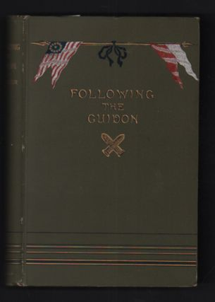Following the Guidon. Elizabeth B. Custer